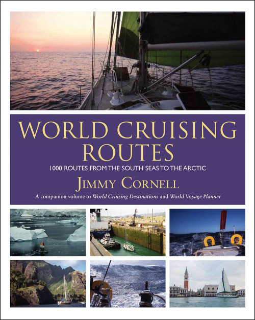 World Cruising Routes - 7th edition, by Jimmy Cornell