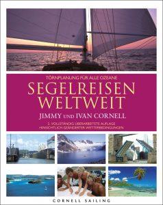 Segelreisen Weltweit, von Jimmy und Ivan Cornell
